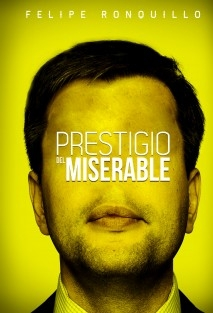 Prestigio del miserable