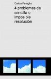 4 problemas de sencilla o imposible resolución