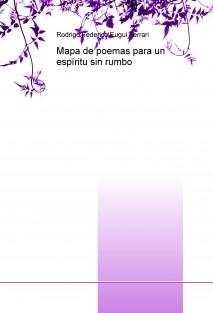 Mapa de poemas para un espíritu sin rumbo