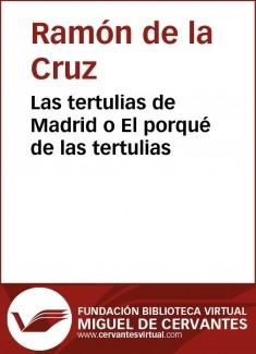 Las tertulias de Madrid o El porqué de las tertulias