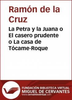 La Petra y la Juana o El casero prudente o La casa de Tócame-Roque