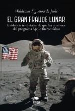 Libro El gran fraude lunar, autor Waldemar Figueroa De Jesús