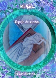 Midian... Espejo de sueños Vol. I