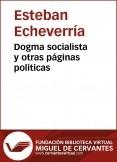 Dogma socialista y otras p�ginas pol�ticas