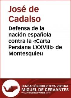 """Defensa de la nación española contra la """"Carta Persiana LXXVIII"""" de Montesquieu"""