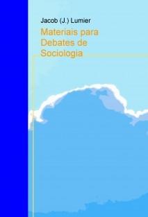 Materiais para Debates de Sociologia
