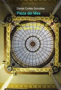 Pieza del Mes. Museo Etnográfico de Don Benito. 2003 - 2012