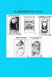 EL DESPERTAR IV (16-20)