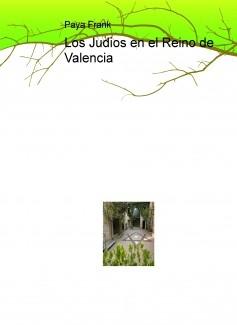 Los Judios en el Reino de Valencia