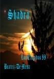 Shadra, Los Elegidos II