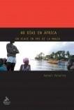 40 DÍAS EN ÁFRICA. Un viaje en pos de la magia