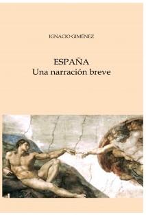 ESPAÑA. Una narración breve