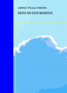 SEXO EN DOS MUNDOS