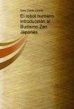 El robot humano. Introducción al Budismo Zen Japonés.