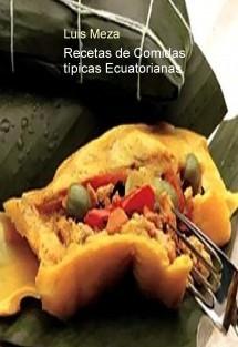 Recetas de Comidas típicas Ecuatorianas.