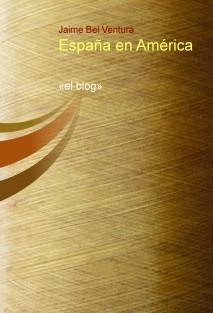 España en América «el blog»