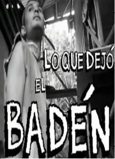 LO QUE DEJÓ EL BADÉN