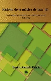 HISTORIA DE LA MÚSICA DE JAZZ (II)