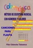 Colormúsica. Método de flauta.  Canciones para flauta