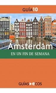 Ámsterdam. En un fin de semana