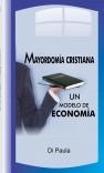 Mayordomía Cristiana,Un Modelo de Economía