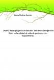 Diseño de un proyecto de estudio: Influencia del ejercicio físico en la calidad de vida de pacientes con esquizofrenia.