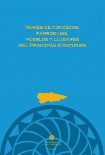 Nomes de conceyos, parroquies, pueblos y llugares del Principáu d'Asturies