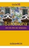 Barcelona. En un fin de semana