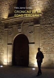 CRONICAS DE LA EDAD TERCERA