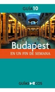 Budapest. En un fin de semana