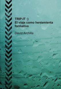 TRIP-IT :) El viaje como herramienta formativa
