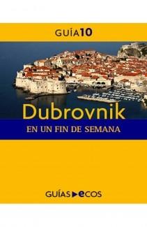 Dubrovnik. En un fin de semana