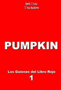 PUMPKIN guión audiovisual
