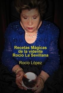 Recetas Mágicas de la vidente Rocío, La Sevillana