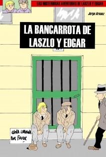 La bancarrota de Laszlo y Edgar