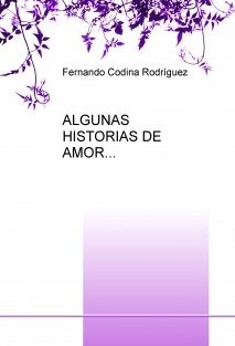 ALGUNAS HISTORIAS DE AMOR...