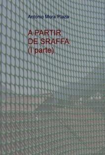 A PARTIR DE SRAFFA (I parte)