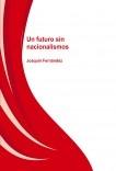 Un futuro sin nacionalismos