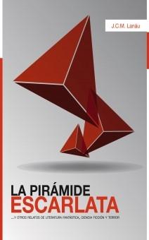 La pirámide escarlata