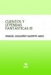 """CUENTOS Y LEYENDAS FANTÁSTICAS III  """" LAS NARRACIONES PERDIDAS"""""""