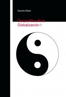 Geopolítica de la Globalización I