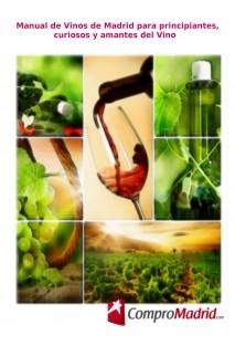 Manual de Vinos de Madrid para principiantes, curiosos y amantes del Vino