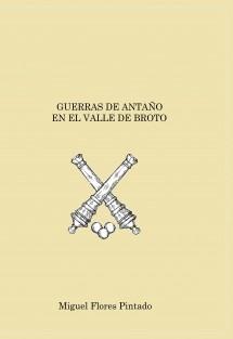 Guerras de Antaño en el Alto Aragón y Valle de Broto
