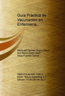 Guía Práctica de Vacunación en Enfermería.