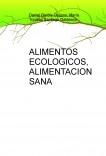 ALIMENTOS ECOLOGICOS, ALIMENTACION SANA