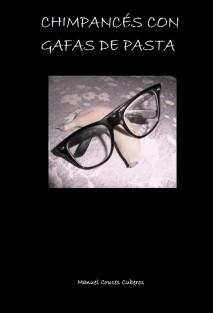 Chimpancés con gafas de pasta