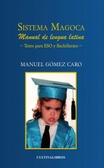 Sistema Magoca. Manual de lengua latina