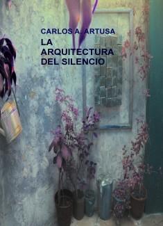 LA ARQUITECTURA DEL SILENCIO