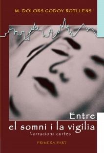 ENTRE EL SOMNI I LA VIGÍLIA