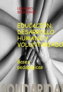 EDUCACIÓN, DESARROLLO HUMANO Y VOLUNTARIADO. Bases pedagógicas